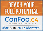 ConFoo March 8-10, 2017 in Montreal, Canada
